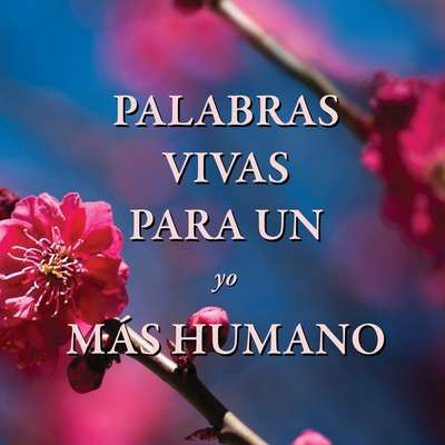 Palabras vivas para un yo más humano  Audiobook, by Fredo Velázquez