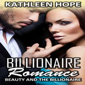 Billionaire Romance: Beauty and the Billionaire Audiobook, by Kathleen Hope