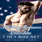 Military Romance Collection: 7 in 1 Box Set Audiobook, by Kathleen Hope