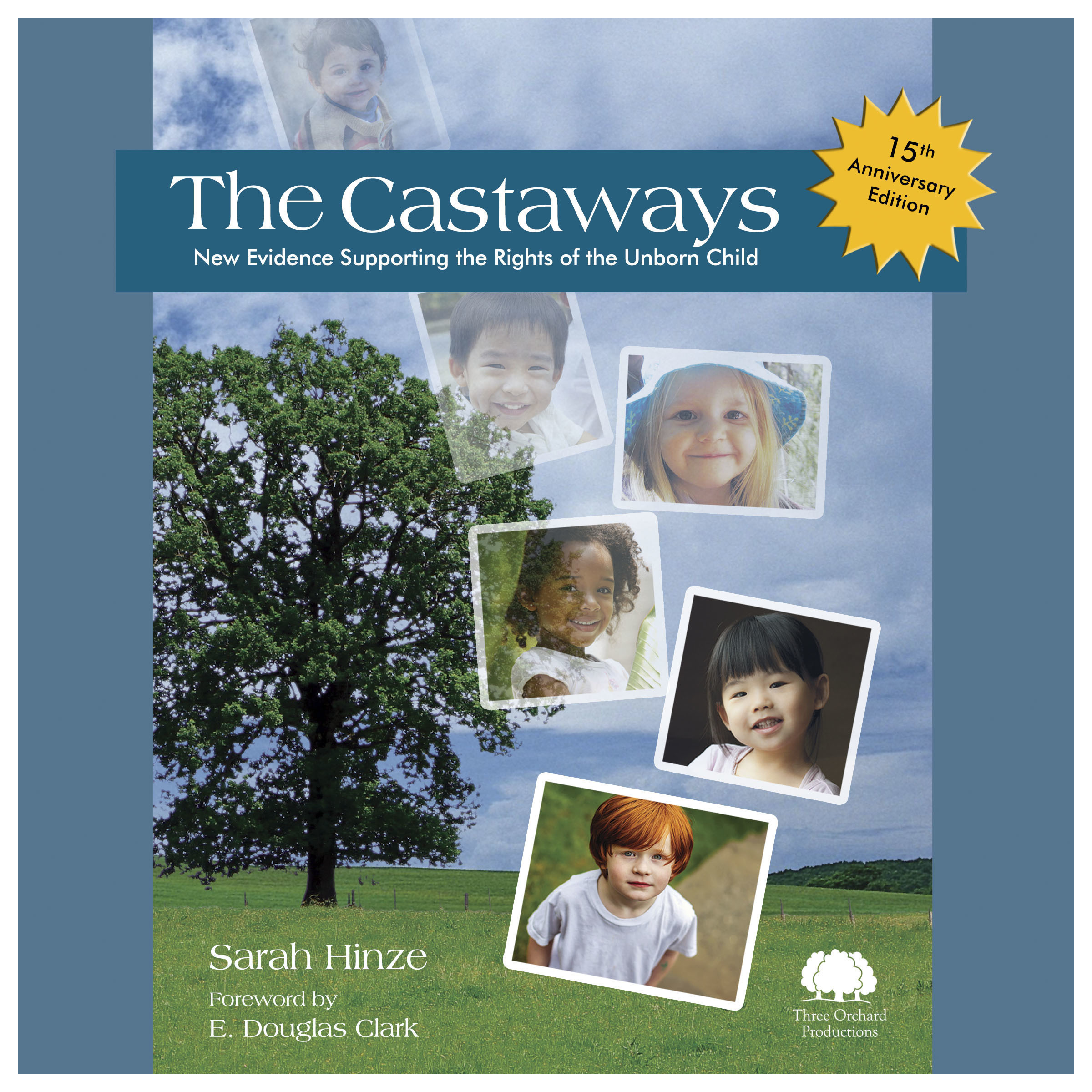 Printable The Castaways, 15th Anniversary Edition: New Evidence Supporting the Rights of the Unborn Child Audiobook Cover Art