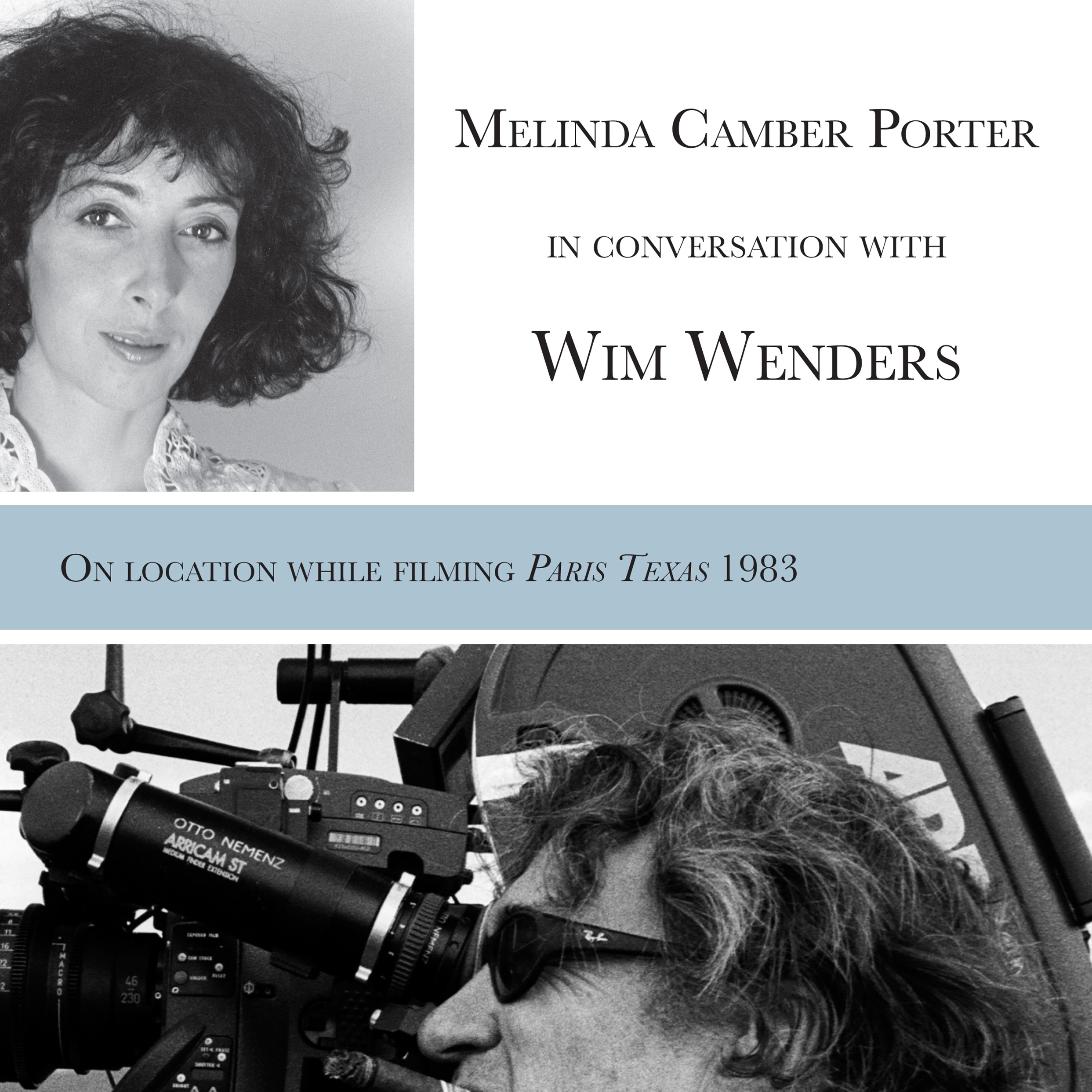 Printable Melinda Camber Porter In Conversation With Wim Wenders, on the film set of Paris, Texas Audiobook Cover Art