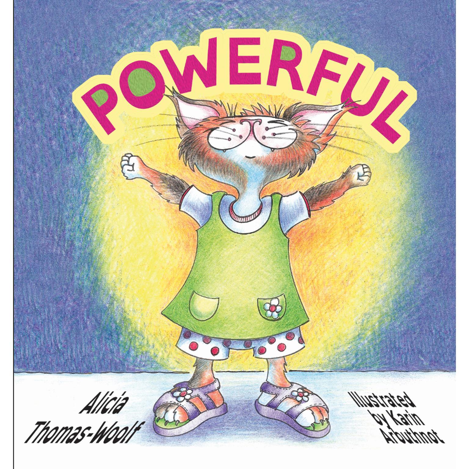 Powerful Audiobook Audiobook, by Alicia Thomas-Woolf