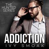 Addiction Audiobook, by Ivy Smoak