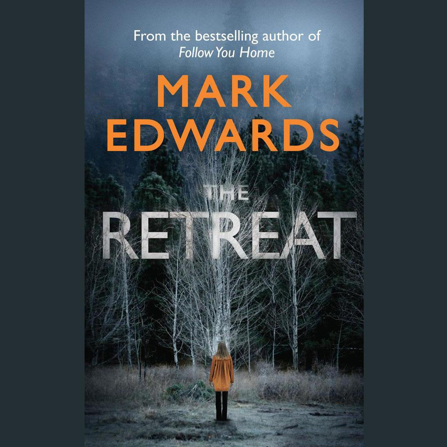The Retreat Audiobook, by Mark Edwards
