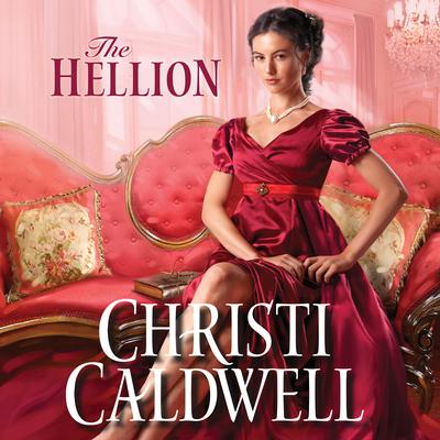 The Hellion Audiobook, by Christi Caldwell