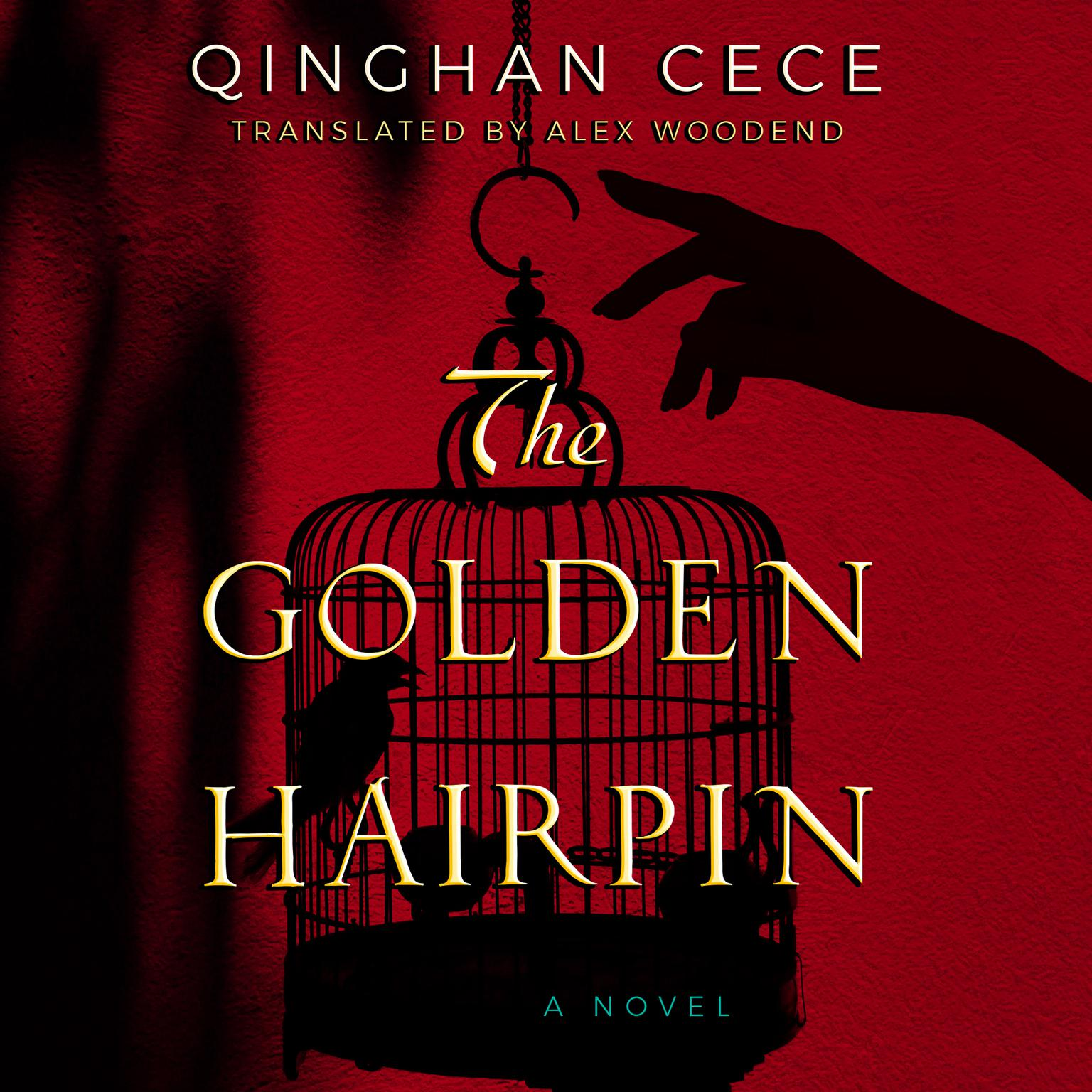 The Golden Hairpin Audiobook, by Cece Qinghan