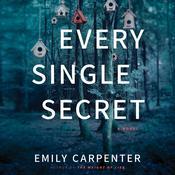 Every Single Secret: A Novel Audiobook, by Emily Carpenter