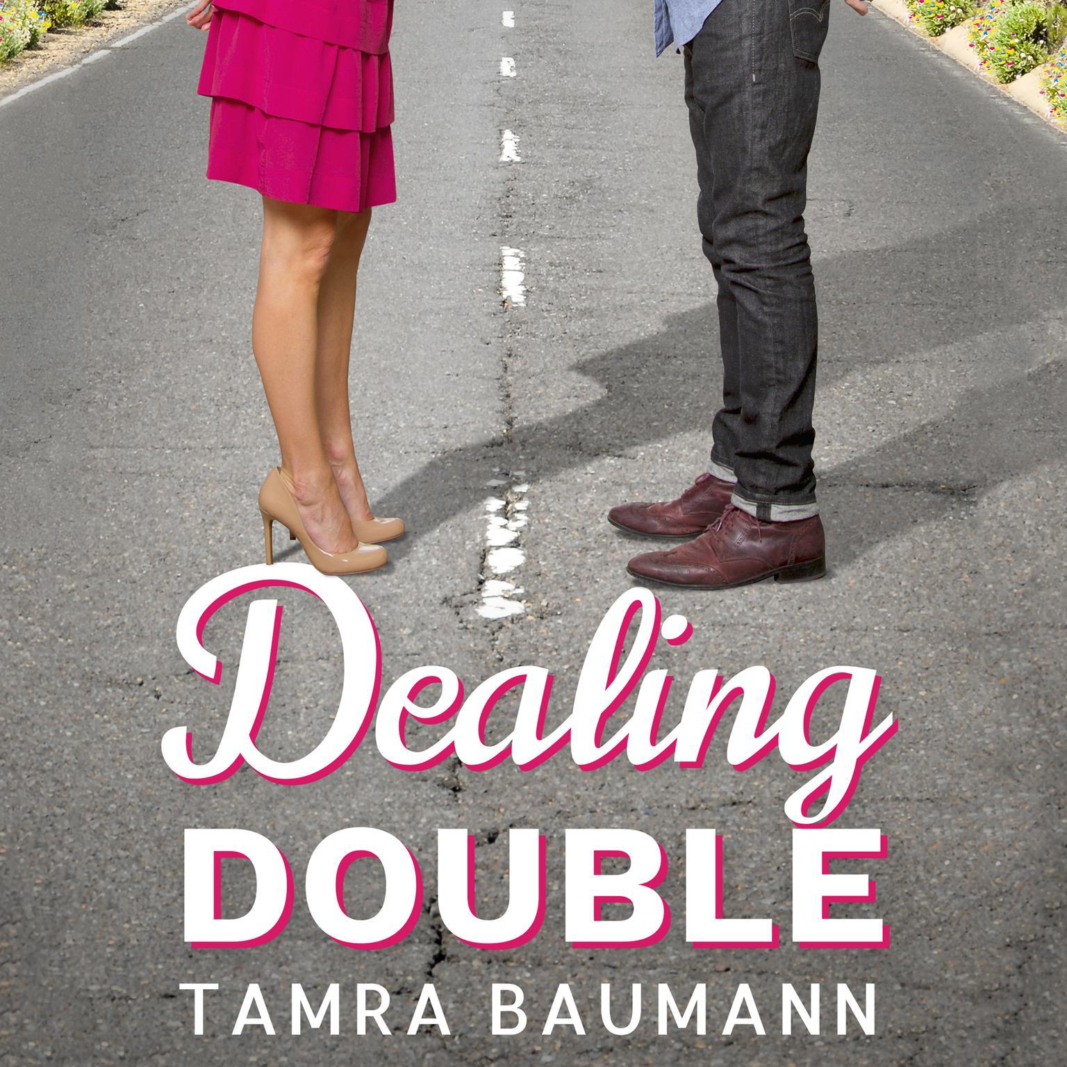Dealing Double Audiobook, by Tamra Baumann
