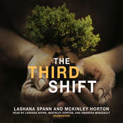 The Third Shift: Growing Up Crazy! Audiobook, by LaShana Spann, McKinley Horton