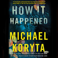 How It Happened Audiobook, by Michael Koryta