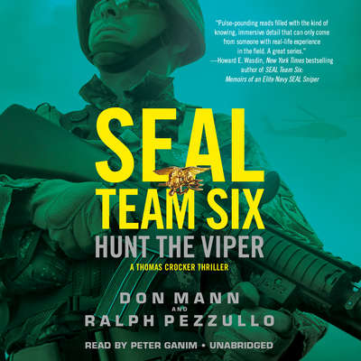 SEAL Team Six: Hunt the Viper Audiobook, by Don Mann
