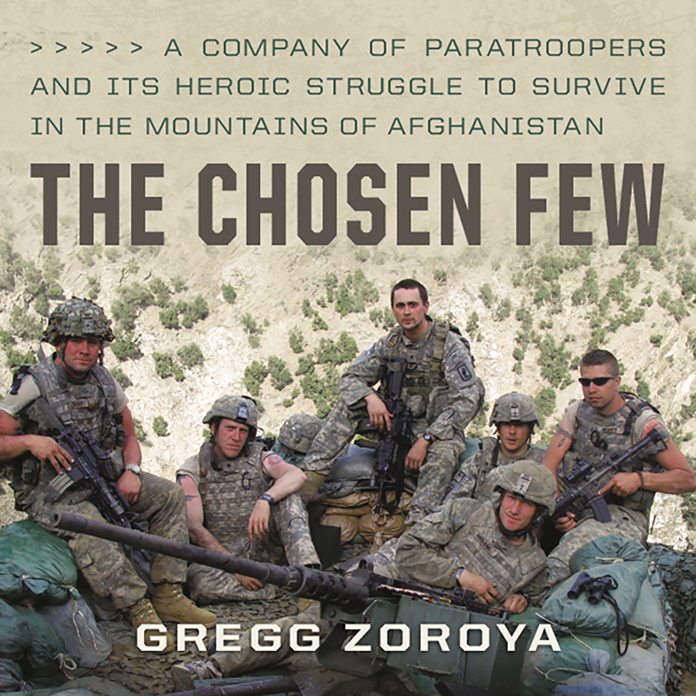 Printable The Chosen Few: A Company of Paratroopers and Its Heroic Struggle to Survive in the Mountains of Afghanistan Audiobook Cover Art