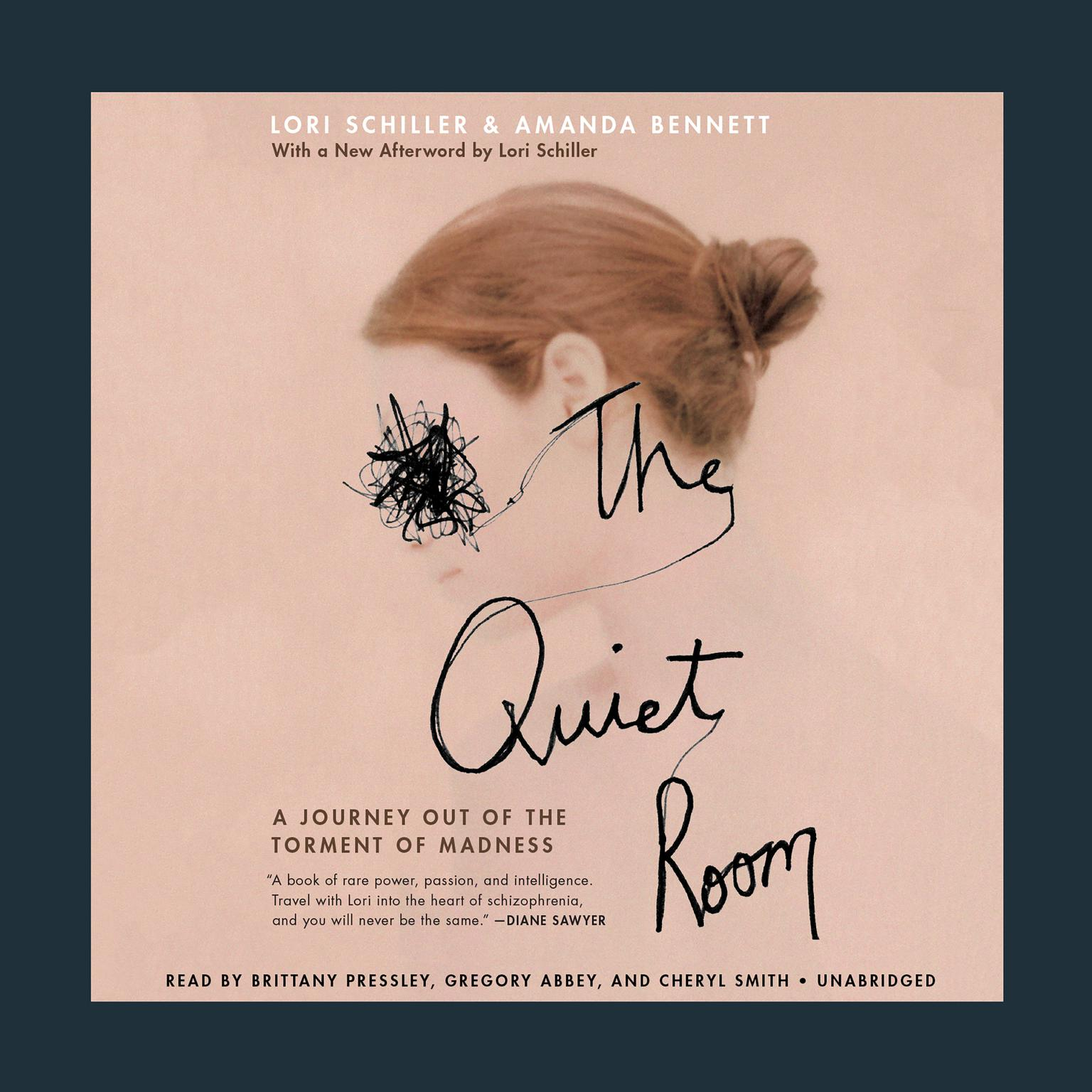Printable The Quiet Room: A Journey Out of the Torment of Madness Audiobook Cover Art