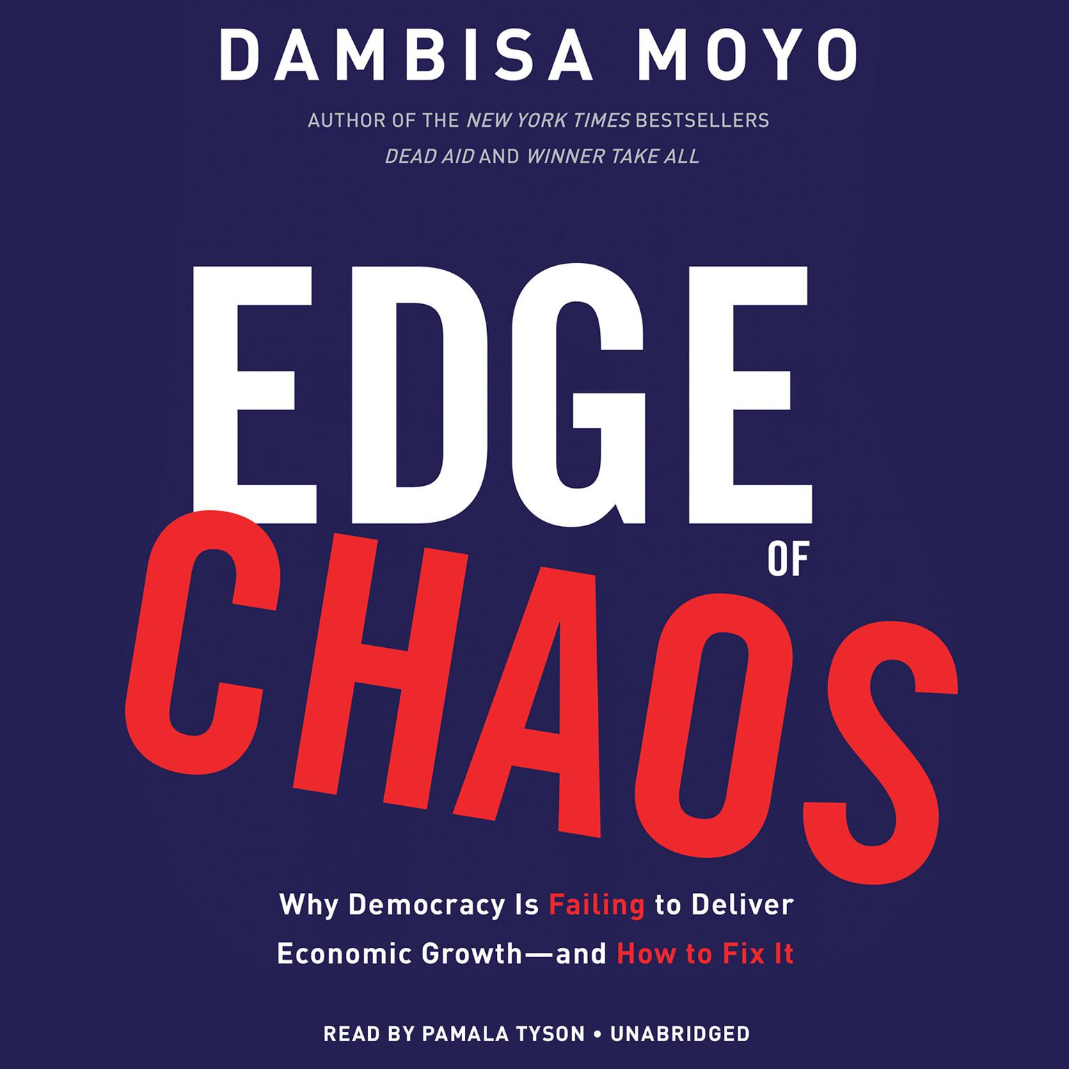 Printable Edge of Chaos: Why Democracy Is Failing to Deliver Economic Growth—and How to Fix It Audiobook Cover Art