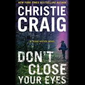 Dont Close Your Eyes Audiobook, by Christie Craig