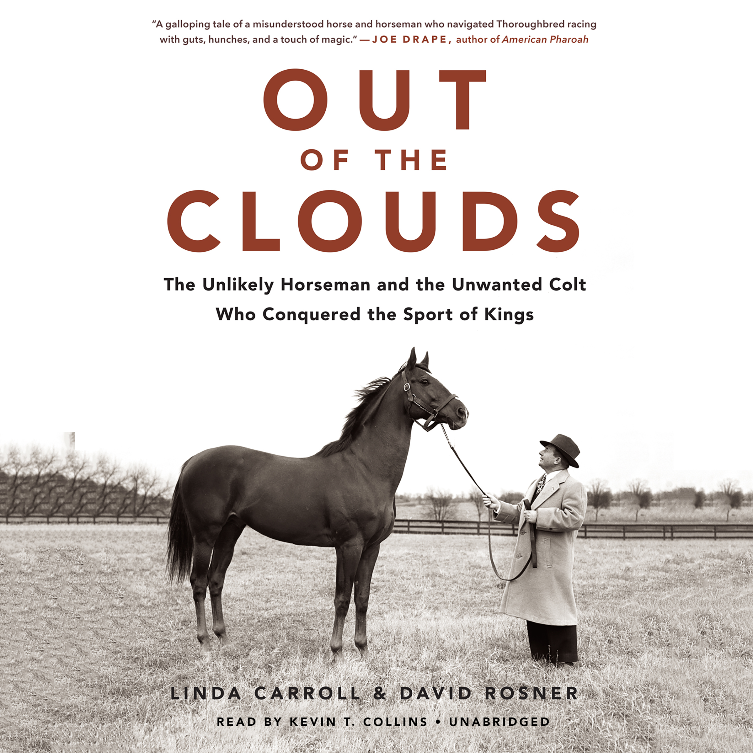 Printable Out of the Clouds: The Unlikely Horseman and the Unwanted Colt Who Conquered the Sport of Kings Audiobook Cover Art