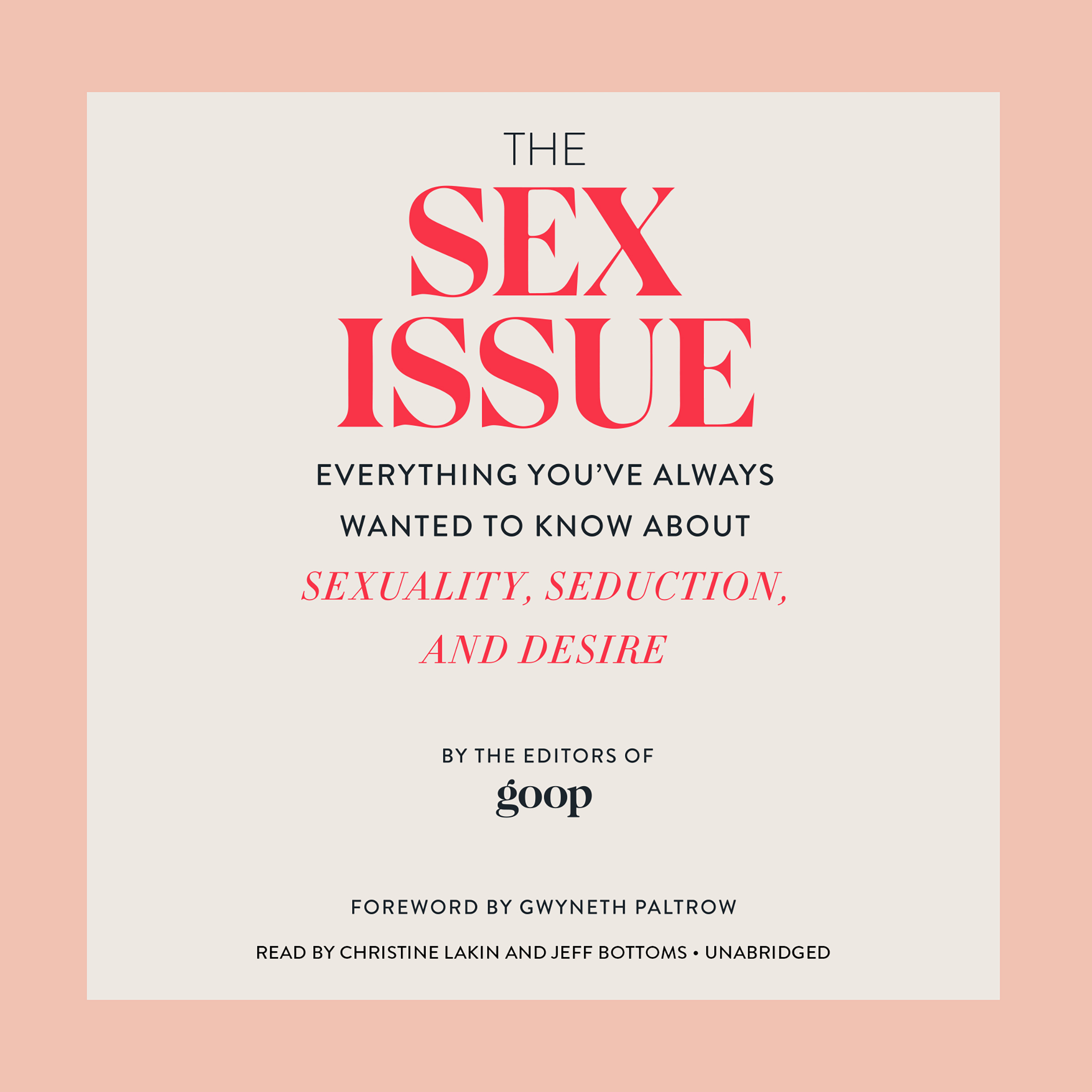 Printable The Sex Issue: Everything You've Always Wanted to Know about Sexuality, Seduction, and Desire Audiobook Cover Art