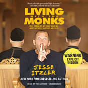 Living with the Monks Audiobook, by Jesse Itzler