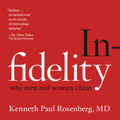Infidelity: Why Men and Women Cheat Audiobook, by Kenneth Paul Rosenberg
