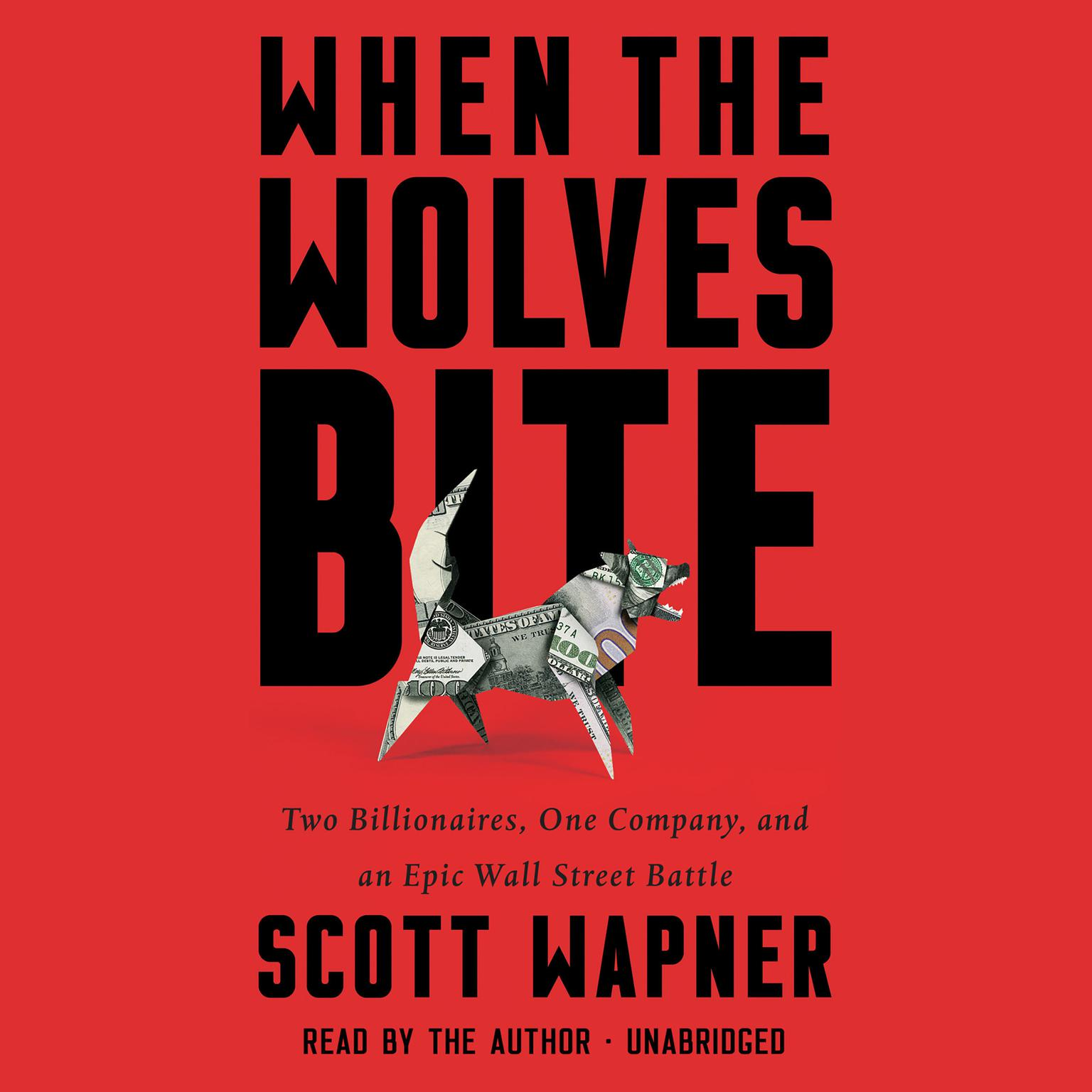 Printable When the Wolves Bite: Two Billionaires, One Company, and an Epic Wall Street Battle Audiobook Cover Art