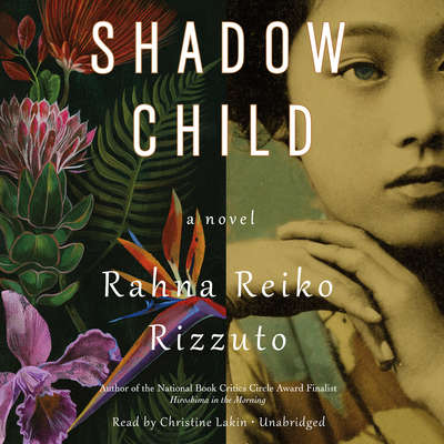 Shadow Child Audiobook, by Rahna Reiko Rizzuto