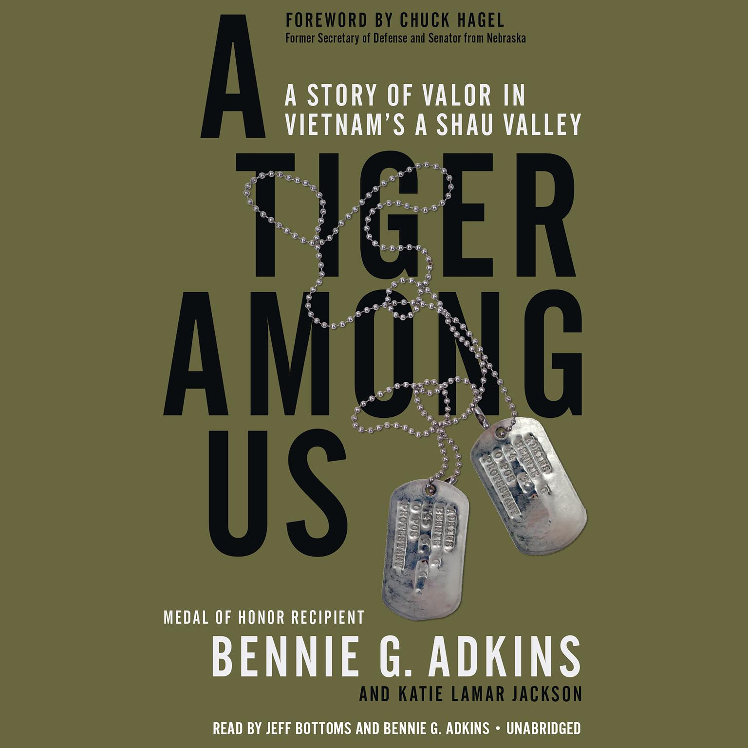 A Tiger among Us: A Story of Valor in Vietnams A Shau Valley Audiobook, by Bennie G. Adkins