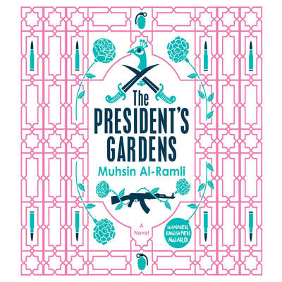 The Presidents Gardens Audiobook, by Muhsin Al-Ramli