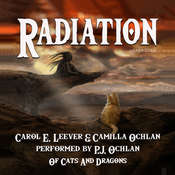 Radiation Audiobook, by Carol E. Leever, Camilla Ochlan