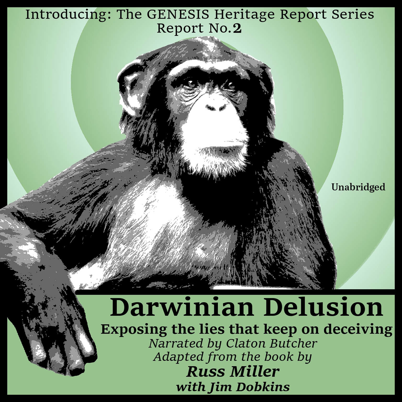 Darwinian Delusion: Exposing the Lies That Keep On Deceiving Audiobook, by Russ Miller