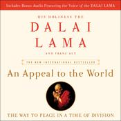 An Appeal to the World: The Way to Peace in a Time of Division Audiobook, by The Dalai Lama