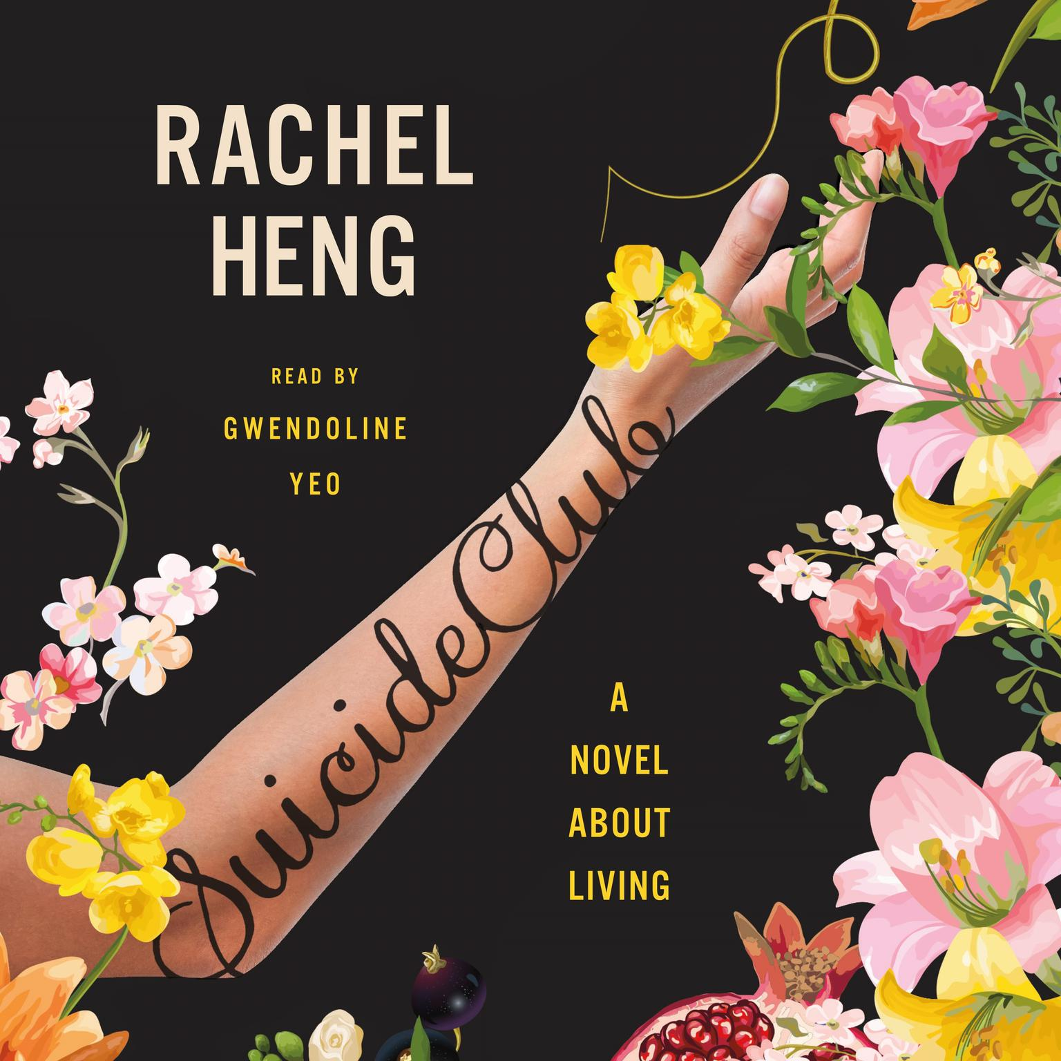 Suicide Club: A Novel About Living Audiobook, by Rachel Heng