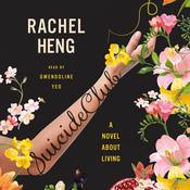 Suicide Club: A Novel About Living Audiobook, by Rachel Heng