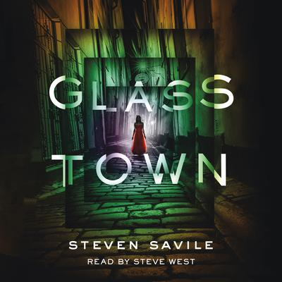 Glass Town Audiobook, by Steven Savile