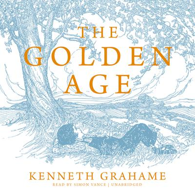 The Golden Age Audiobook, by Kenneth Grahame