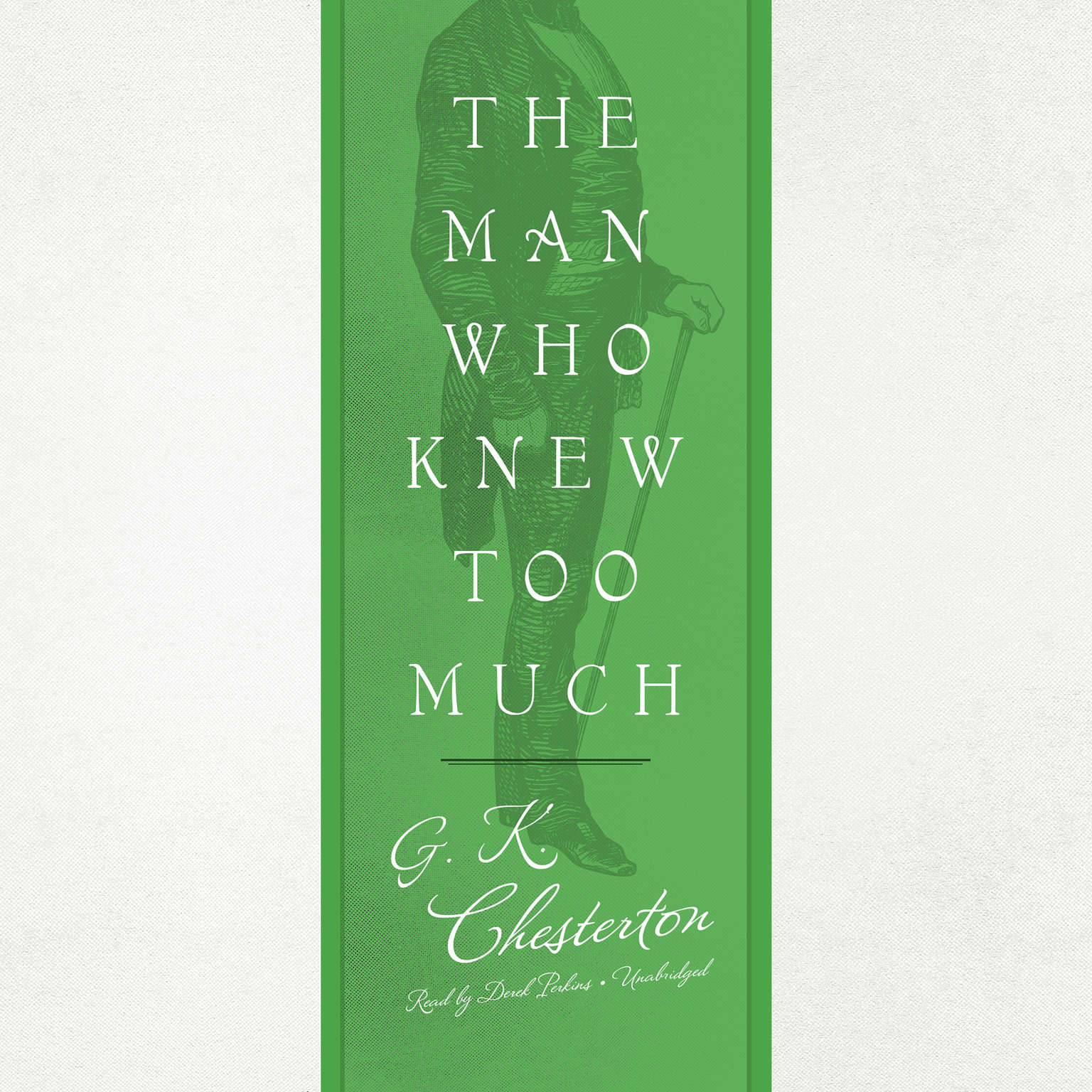 The Man Who Knew Too Much Audiobook, by G. K. Chesterton