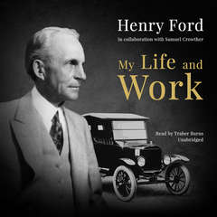 My Life and Work Audiobook, by Henry Ford