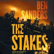 The Stakes: A Mystery Audiobook, by Ben Sanders