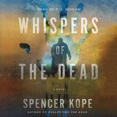 Whispers of the Dead: A Special Tracking Unit Novel Audiobook, by Spencer Kope