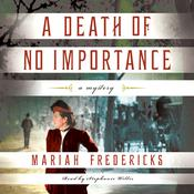 A Death of No Importance Audiobook, by Mariah Fredericks
