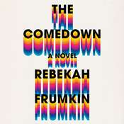The Comedown Audiobook, by Rebekah Frumkin