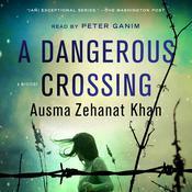 A Dangerous Crossing Audiobook, by Ausma Zehanat Khan