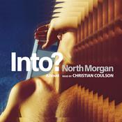 Into?: A Novel Audiobook, by North Morgan