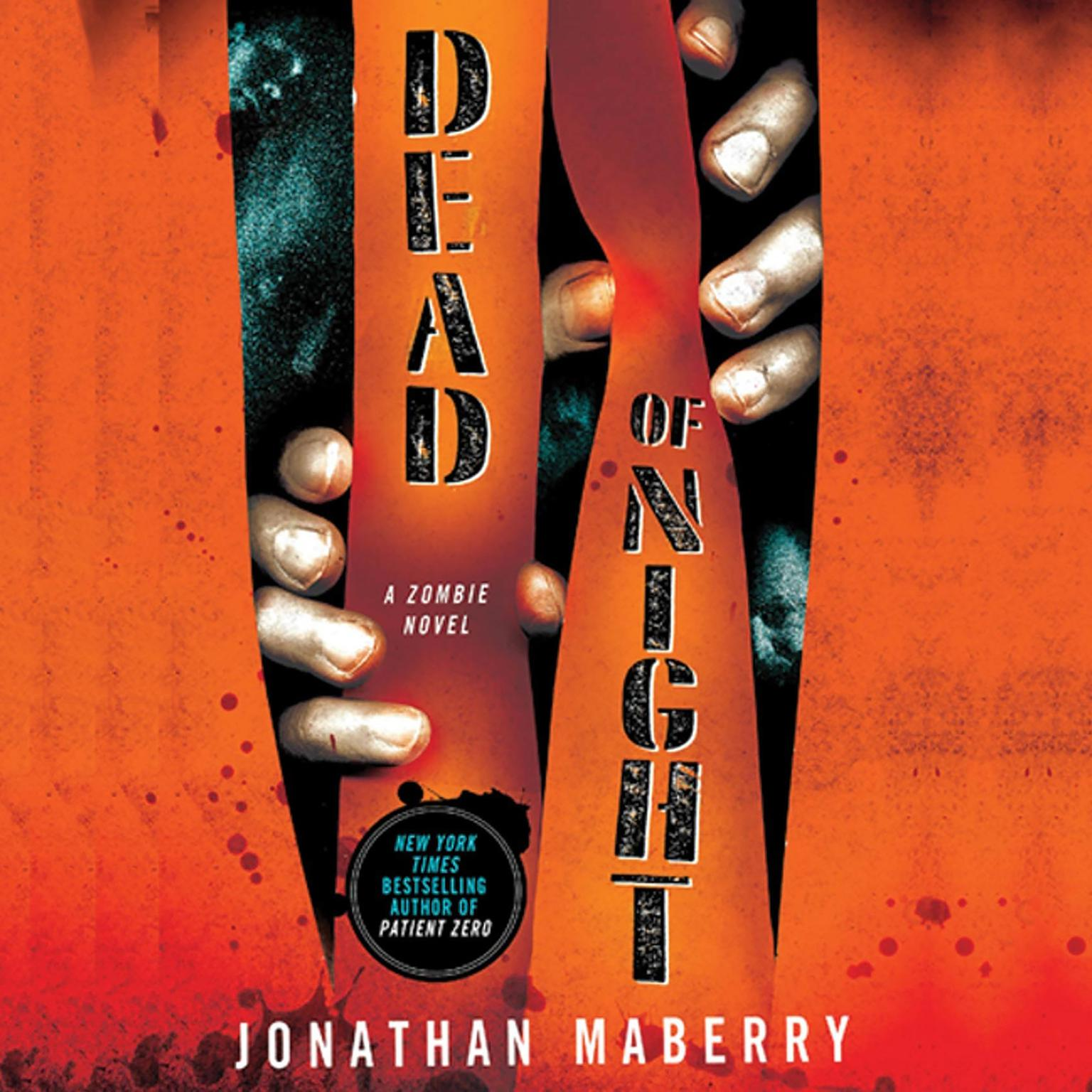 Printable Dead of Night: A Zombie Novel Audiobook Cover Art