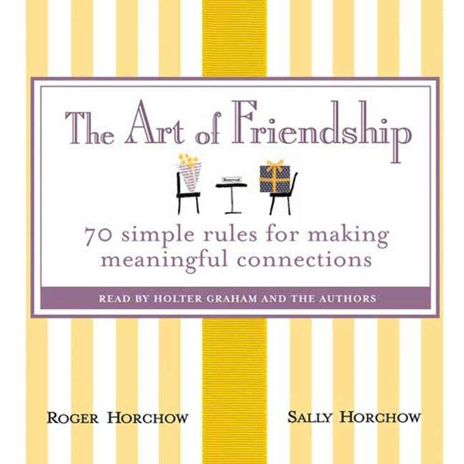 Printable The Art of Friendship: 70 Simple Rules for Making Meaningful Connections Audiobook Cover Art