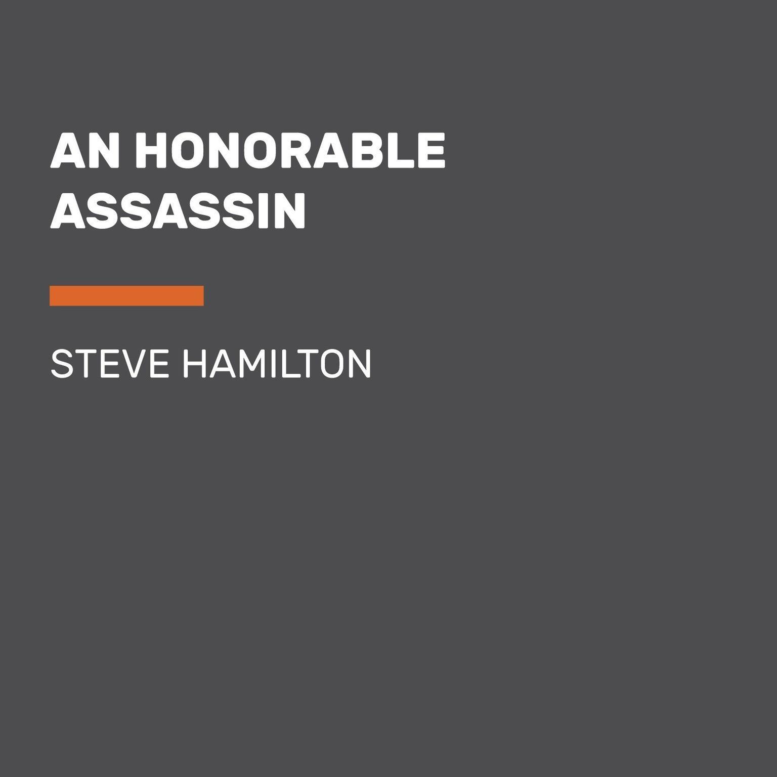 An Honorable Assassin Audiobook, by Steve Hamilton
