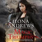 Magic Triumphs Audiobook, by Ilona Andrews