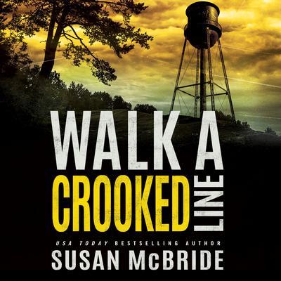 Walk a Crooked Line Audiobook, by Susan McBride