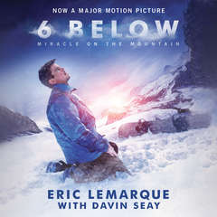 6 Below: Miracle on the Mountain Audiobook, by Eric LeMarque