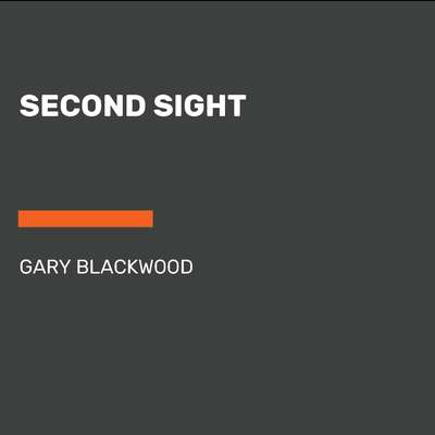 Second Sight Audiobook, by Gary Blackwood