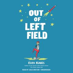 Out of Left Field Audiobook, by Ellen Klages